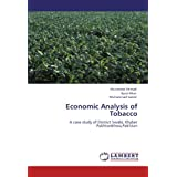 Economic Analysis of Tobacco: A case study of District Swabi, Khyber Pakhtunkhwa,Pakistan