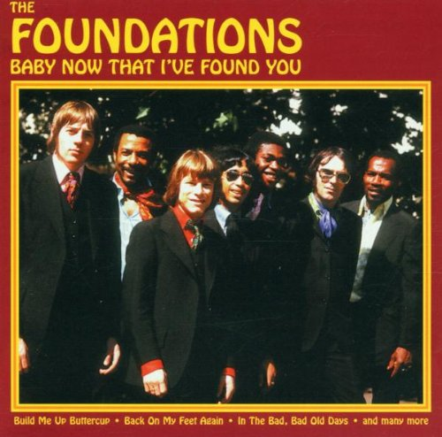 The Foundations - Baby Now That I