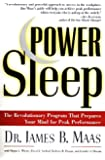 Power Sleep : The Revolutionary Program That Prepares Your Mind for Peak Performance