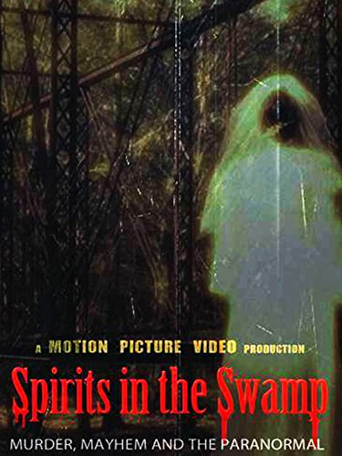 Spirits in the Swamp