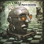 Gov't Mule - Life Before Insanity Vinyl 2-LP Import 2013 (PRE-ORDER 5-27)