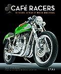 Caf� Racers : Vitesse, style et rock...