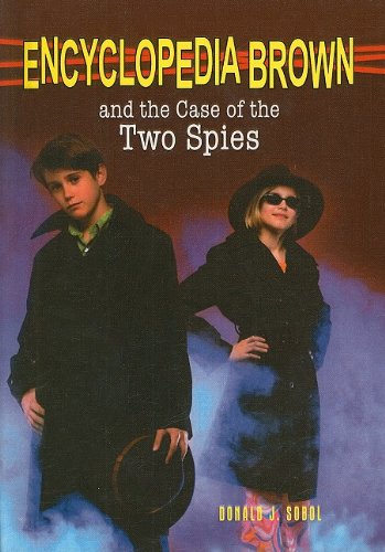 Encyclopedia Brown and the Case of the Two Spies (Encyclopedia Brown (Pb))