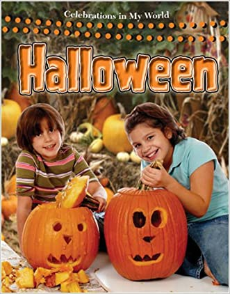 Halloween (Celebrations in My World (Paperback)) written by Molly Aloian