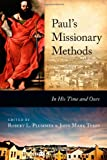 img - for Paul's Missionary Methods: In His Time and Ours book / textbook / text book