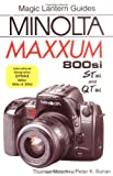 Minolta Dynax 800si/404si/303si (Magic Lantern Guides) Thomas Maschke