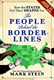 How the States Got Their Shapes Too: The People Behind the Borderlines