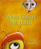 img - for When Edgar Met Cecil book / textbook / text book