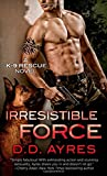 img - for Irresistible Force (A K-9 Rescue Novel) book / textbook / text book