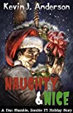 Naughty and Nice (Dan Shamble, Zombie PI Book 3)