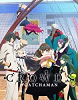 「GATCHAMAN CROWDS 」 Blu-ray BOX