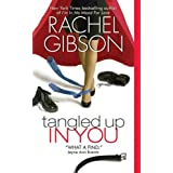 Tangled Up In You ~ Rachel Gibson