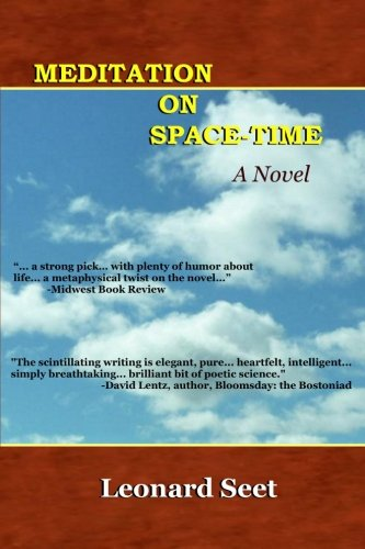 Book: Meditation on Space-Time by Leonard Seet