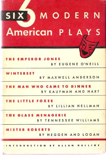 Six Modern American Plays [The Modern Library, 276.1]