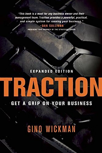 Traction: Get a Grip on Your Business, Wickman, Gino