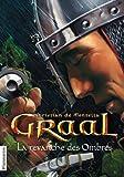 Graal, Tome 4 : La revanche des Ombres