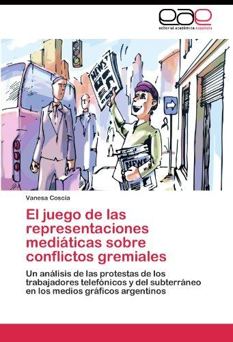 el-juego-de-las-representaciones-mediaticas-sobre-conflictos-gremiales-un-analisis-de-las-protestas-