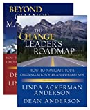 The Change Leaders Roadmap and Beyond Change Management, Two Book Set