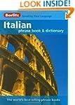 Berlitz: Italian Phrase Book & Dictio...