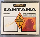SANTANA - Welcome & Carlos Santana and Buddy Miles