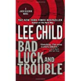 Bad Luck and Trouble (Jack Reacher, No. 11) ~ Lee Child