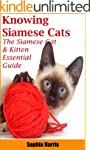 Knowing Siamese Cats: THE SIAMESE CAT...