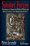 Sinister Forces—The Manson Secret: A Grimoire of American Political Witchcraft (Sinister Forces: A Grimoire of American Political Witchcraft)