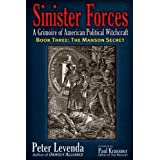 Sinister Forces�The Manson Secret: A Grimoire of American Political Witchcraft (Sinister Forces: A Grimoire of American Political Witchcraft) ~ Peter Levenda