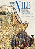 The Nile - History, Adventure, and Discovery (Exploration & Discovery) (8854403393) by Guadalupi, Gianni