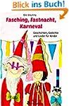 Fasching, Fastnacht, Karneval: Geschi...
