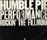 Humble Pie Performance-Rockin' the Fillmore / Vinyl record [Vinyl-LP]