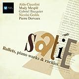 Satie: Parade; Relache; Mercure - Poses plastiques en trois tableaux; Messe des pauvres etc