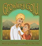 Growing Gold (Story Cove: a World of Stories)