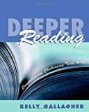 Deeper Reading: Comprehending challenging texts