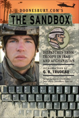 Doonesbury.com's The Sandbox: Dispatches from Troops in Iraq and Afghanistan, G. B. Trudeau