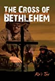 img - for The Cross of Bethlehem book / textbook / text book