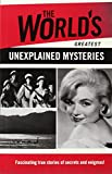 Bounty The World's Greatest Unexplained Mysteries