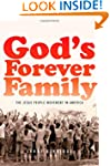 God's Forever Family: The Jesus Peopl...