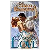 No Gentle Love (0446302678) by Brandewyne, Rebecca