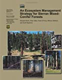 img - for An Ecosystem Management Strategy for Sierran Mixed-Conifer Forests book / textbook / text book