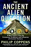 The Ancient Alien Question