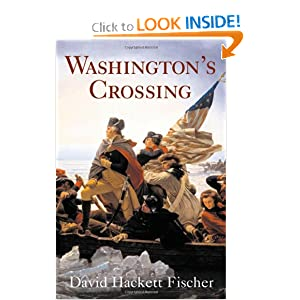 Washington's Crossing (Pivotal Moments in American History) by David Hackett Fischer
