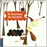 El flautista de Hamelin / The Pied Piper of Hamelin (Colorin Colorado / Happily Ever After) (Spanish Edition)