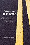 img - for Wise In The Road... book / textbook / text book
