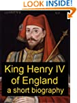 King Henry IV of England - A Short Bi...
