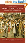 What About Law?: Studying Law at Univ...