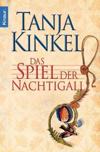 Tanja Kinkel: Das Spiel der Nachtigall (c)2012 Knaur (dramaturgia)