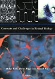 img - for Concepts and Challenges in Retinal Biology (Progress in Brain Research) book / textbook / text book