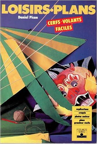 Cerfs-volants faciles / Daniel Picon |