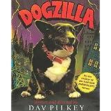 Dogzillaby Dav Pilkey